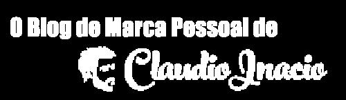 Blog de Marca Pessoal de Cláudio Inácio